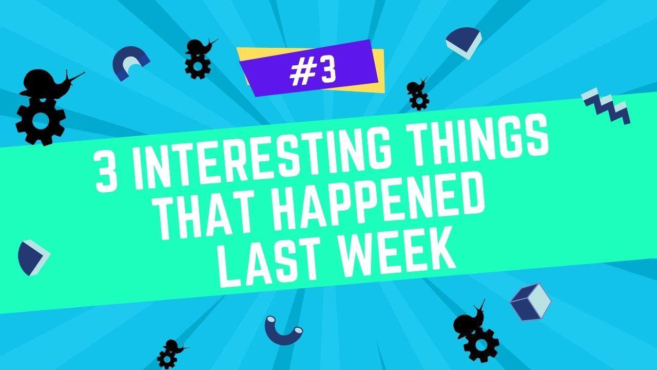 3 things that happened